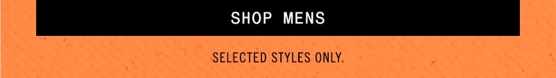 Click Frenzy. 30% to 50% off Mens. 2 days. Online Exclusive. Click to shop